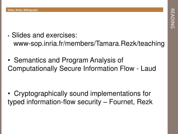 Slides, Notes, Bibliography