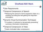 sheffield ami work