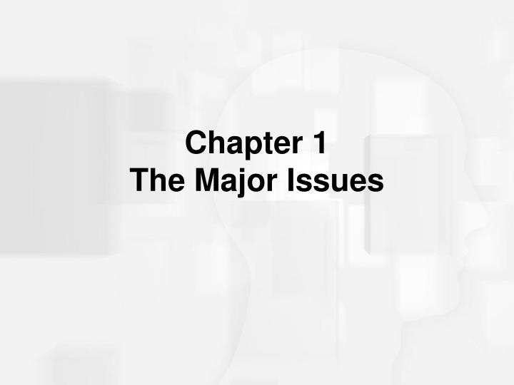 chapter 1 the major issues n.