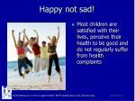happy not sad