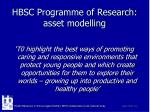 hbsc programme of research asset modelling