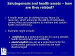 salutogenesis and health assets how are they related
