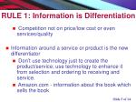 r ule 1 information is differentiation