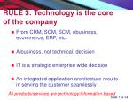 rule 3 technology is the core of the company