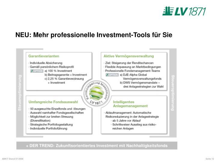 NEU: Mehr professionelle Investment-Tools für Sie
