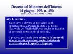 decreto del ministero dell interno 14 giugno 1999 n 450 g u 2 dicembre 1999 n 283