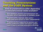 teaching presentations and the padi system3