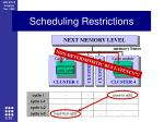 scheduling restrictions