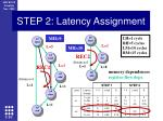 step 2 latency assignment