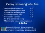 oceny innowacyjno ci firm