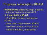 prognoza nemocn ch s kr ca