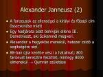 alexander janneusz 2