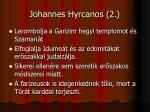 johannes hyrcanos 2