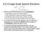 6 5 3 large scale system elections