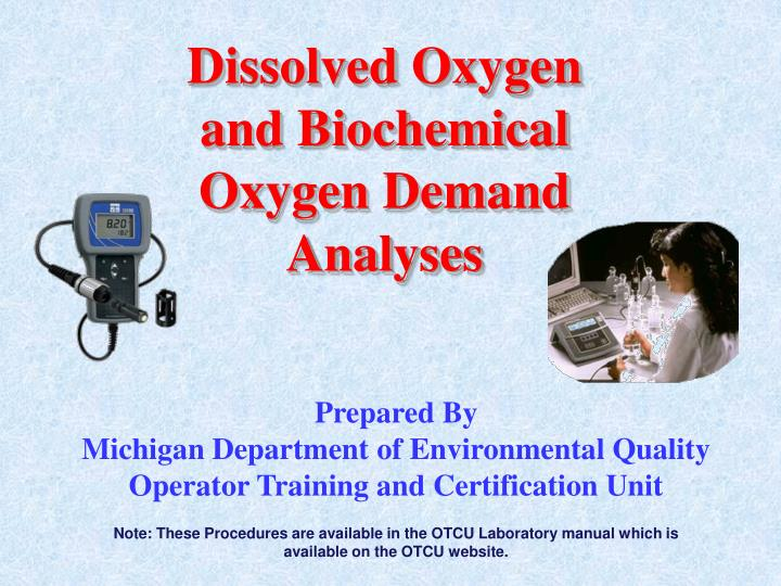 dissolved oxygen and biochemical oxygen demand analyses n.