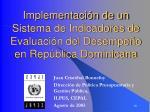implementaci n de un sistema de indicadores de evaluaci n del desempe o en rep blica dominicana1