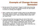 example of change across semester
