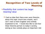 recognition of two levels of meaning1