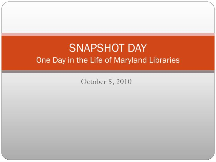 snapshot day one day in the life of maryland libraries n.