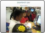 snapshot day school library2