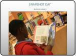 snapshot day school library3
