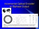 incremental optical encoder w biphase output