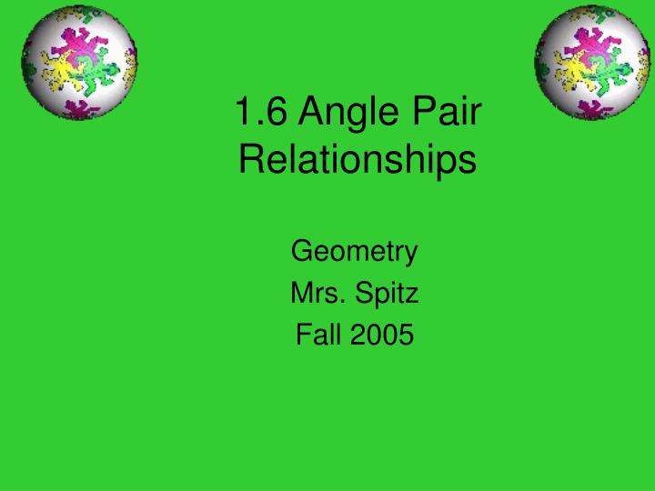 1 6 angle pair relationships n.