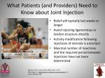 what patients and providers need to know about joint injection