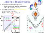 motion is hydrodynamic