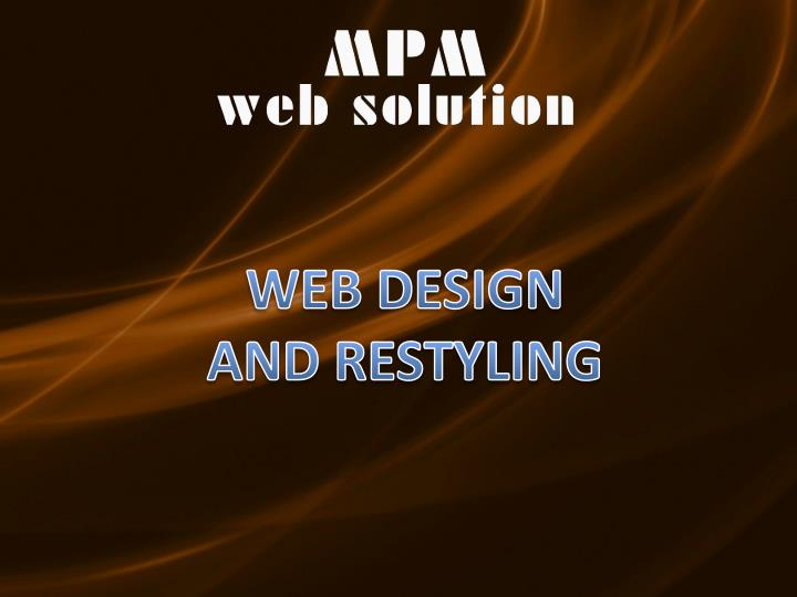 WEB DESIGN AND RESTYLING
