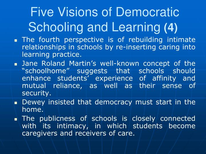 Five Visions of Democratic Schooling and Learning