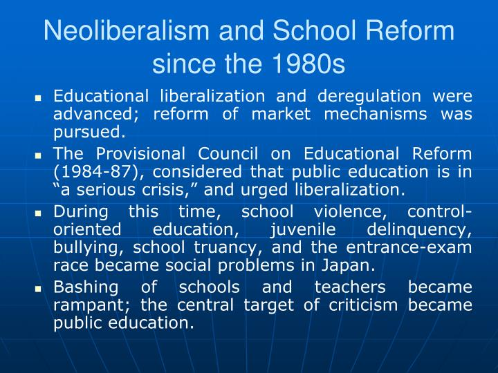 Neoliberalism and School Reform since the 1980s