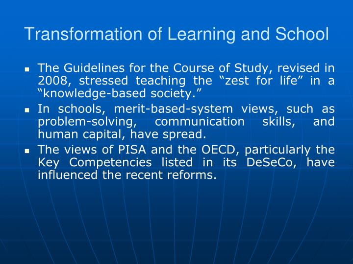 Transformation of Learning and School