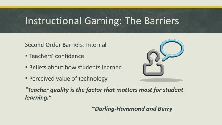 Instructional Gaming: The Barriers