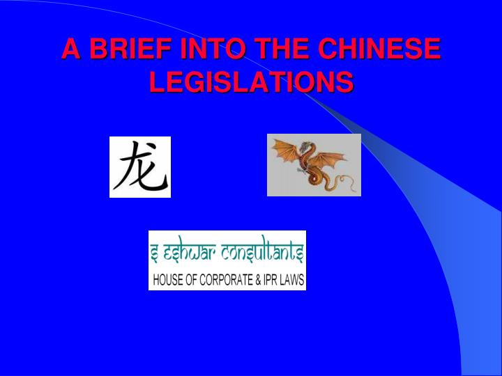 a brief into the chinese legislations n.