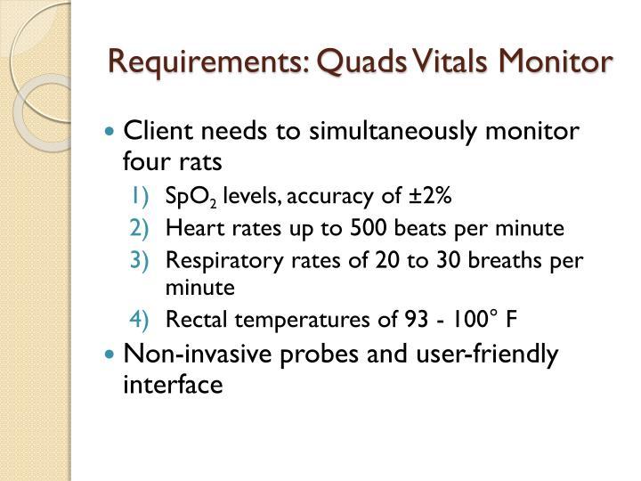 Requirements: Quads Vitals Monitor
