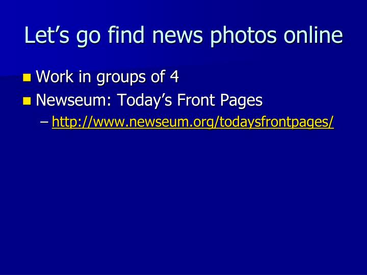 Let's go find news photos online