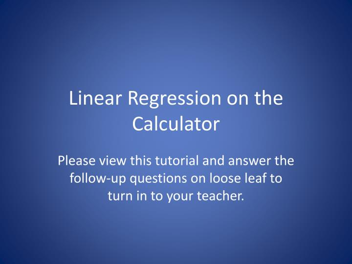 linear regression on the calculator n.