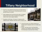 tiffany neighborhood