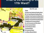 what is the zoning of the 17th ward