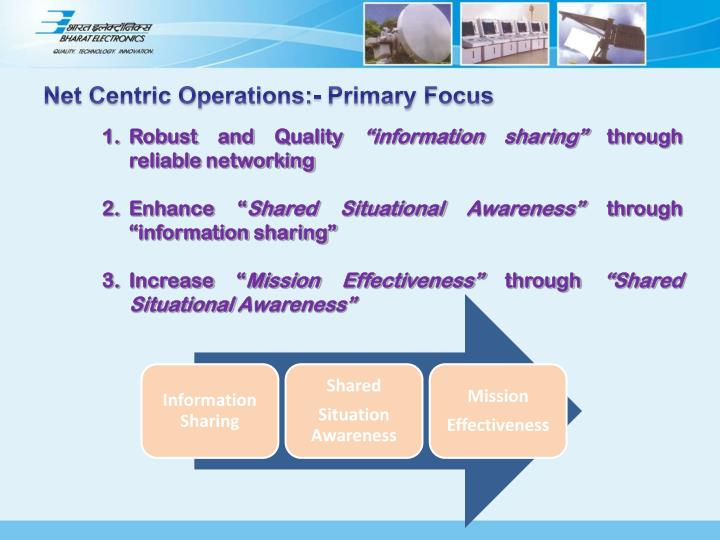 Net Centric Operations:- Primary Focus