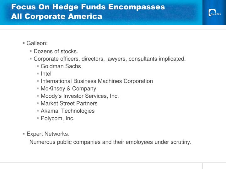Focus On Hedge Funds Encompasses All Corporate America