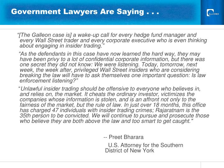 Government lawyers are saying