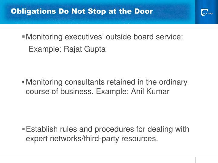 Obligations Do Not Stop at the Door