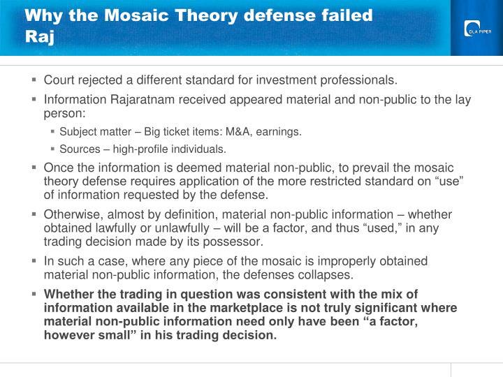 Why the Mosaic Theory defense failed Raj