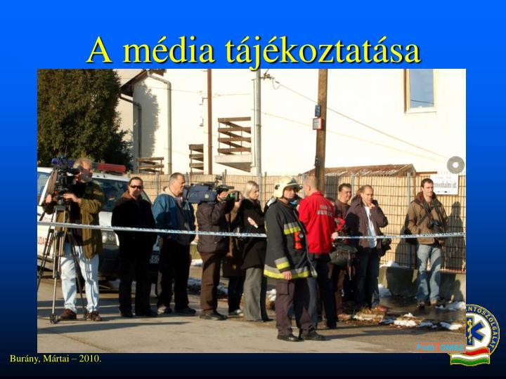 A média tájékoztatása