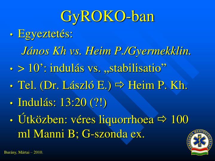 GyROKO-ban