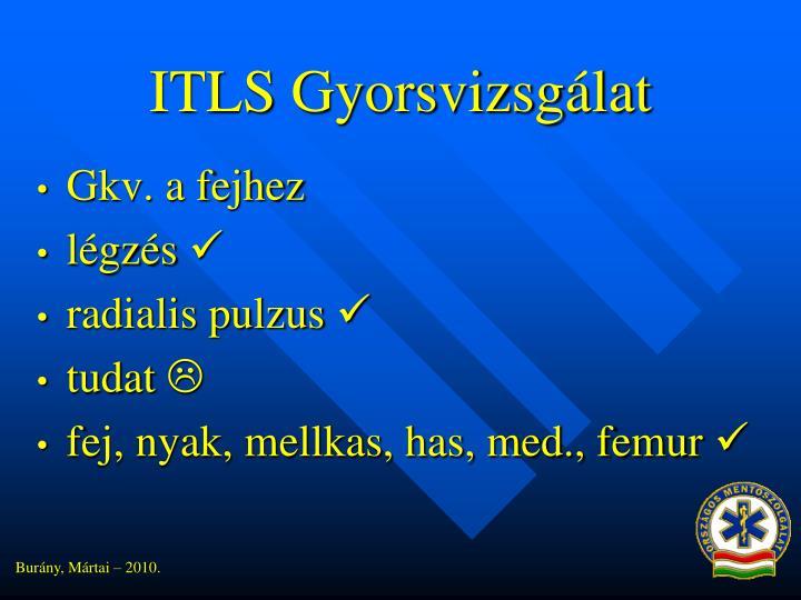 ITLS Gyorsvizsgálat