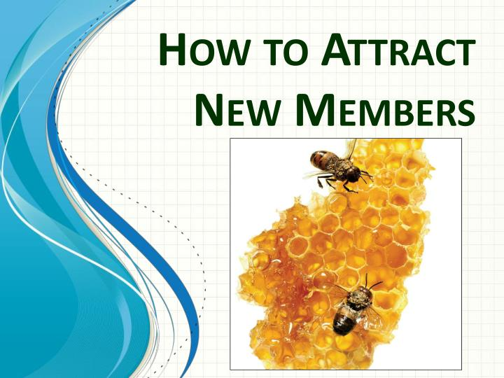 how to attract new members n.