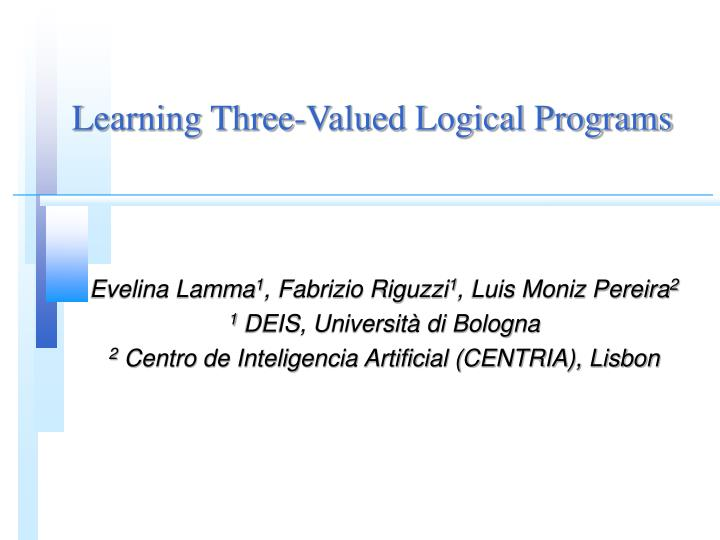 learning three valued logical programs n.